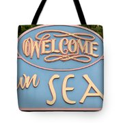 Welcome To Seaside Tote Bag