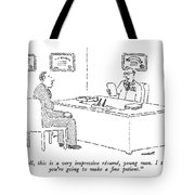 Well, This Is A Very Impressive Resume, Young Tote Bag