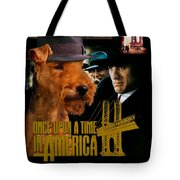 Welsh Terrier Art Canvas Print - Once Upon A Time In America Movie Poster Tote Bag