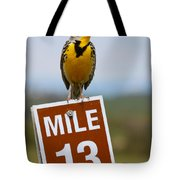 Western Meadowlark On The Mile 13 Sign Tote Bag
