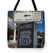 Whaley House Us Hwy 101 Historic Route Tote Bag