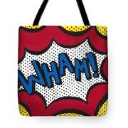 Wham Tote Bag