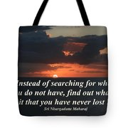 What Is It That You Have Never Lost Tote Bag