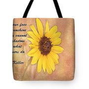 What Sunflowers Do Tote Bag