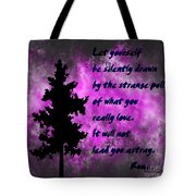 What You Really Love 2 - Rumi Quote Tote Bag
