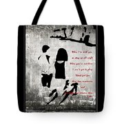 When I'm With You Tote Bag