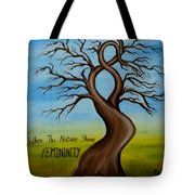 When The Nature Shows Femininity Tote Bag