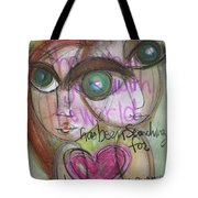 When We Find Love Tote Bag