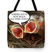 Where Have You Been Greeting Card Tote Bag