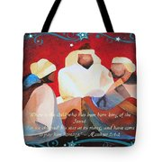 Where Is The Child Who Has Been Born King Of The Jews Tote Bag