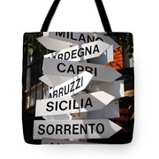 Which Way To Italy Tote Bag