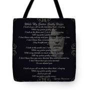 While My Guitar Gently Weeps Golden Scroll Tote Bag