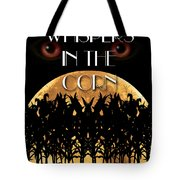 Whispers In The Corn Book Cover Tote Bag