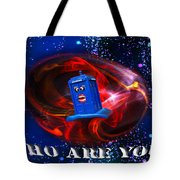 Who Are You  Tote Bag by Rob Hawkins