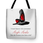 Who Invented High Heels? Tote Bag