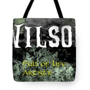 Wilson - Full Of Life Artistic Tote Bag by Christopher Gaston