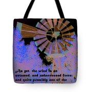 Windmill With Lincoln Quote Tote Bag