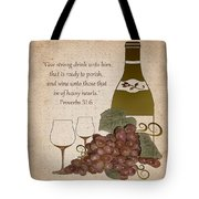 Wine For The Heart Tote Bag