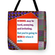 Wisdom Quote School Collage Artistic  Background Designs  And Color Tones N Color Shades Available F Tote Bag