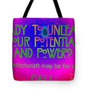 Witchcraft May Be For You Tote Bag