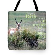 Without Faith Tote Bag