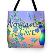Woman Cave With Dragonfly Tote Bag