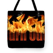 Word Burn Out In Fire Text Art Prints Tote Bag