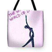 World Of Dance Tote Bag