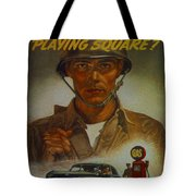 World War II Military Poster Are You Playing Square Tote Bag