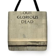 World War Two Our Glorious Dead Cenotaph Tote Bag