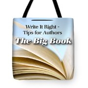 Write It Right - Tips For Authors - The Big Book Tote Bag