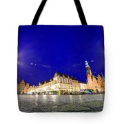 Wroclaw Poland Historical Market Square And The Town Hall Tote Bag
