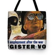 Wwii: Employment Poster Tote Bag