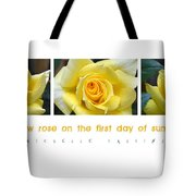 Yellow Rose On The First Day Of Summer Tote Bag