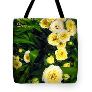 Yellow Tea Rose  Happy Mother's Day Tote Bag