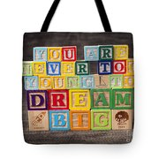 You Are Never Too Young To Dream Big Tote Bag