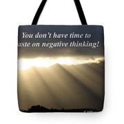 You Do Not Have Time Tote Bag