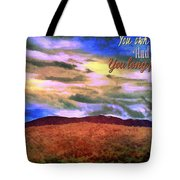 You Own The Skies Tote Bag