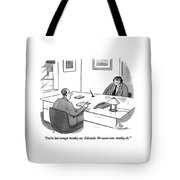 You've Had Enough 'monkey See Tote Bag