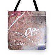 Zoe - Life Delivered Tote Bag