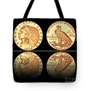 1908 Indian Head Five Dollar Gold Coin  Tote Bag