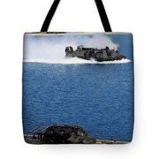 A Landing Craft Air Cushion Approaches Tote Bag
