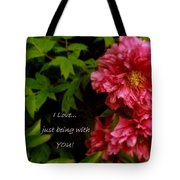 Being With You Tote Bag