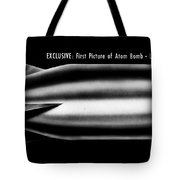 First Atomic Bomb, 1945 Tote Bag