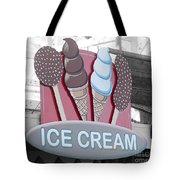 Ice Cream Sign Tote Bag