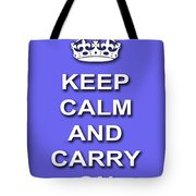 Keep Calm And Carry On Poster Print Blue Background Tote Bag