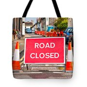 Road Closed Tote Bag