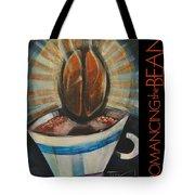 Romancing The Bean Poster Tote Bag