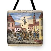 Stamp Act: Protest, 1765 Tote Bag