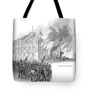Washington Burning, 1814 Tote Bag